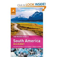 The Rough Guide to South America on a Budget Ancient Wonders; Unique Wildlife by Rough Guides Backpacking South America, South America Travel, Oh The Places You'll Go, Places To Travel, Places To Visit, Columbia South America, Last Minute Vacation, America City, America Memes