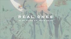 REAL ONES (GIF VIDEO)-Alex Faith ft. Adan Bean