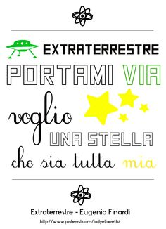 Extraterrestre - Eugenio Finardi #song #quote #graphic #italian #canzone #finardi #extraterrestre #stella