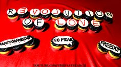 Revolution of Love #artforfreedom cupcakes! http://www.youtube.com/ThePastryarch