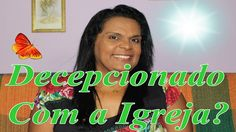 Carla Santana ♥♥  Decepcionado com a Igreja?