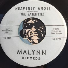 Satelittes - Heavenly Angel b/w You Ain't Saying Nothin - Malynn #234 - Doowop