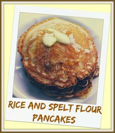 Looking to decrease your gluten but don't want to abandon yummy things like pancakes! You don't have to! Rice and spelt flour pancakes that are full of flavor and you don't feel like you're missing out.