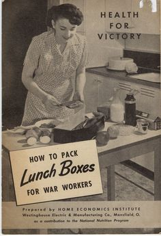 How to Pack Lunch Boxes for War Workers