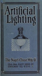 Kerosene and gasoline lighting systems : for the illumination of stores, residences, halls, opera houses, churches, streets, boulevards, parks, wharves, railway stations, etc. : 1915-1916 / Nagel-Chase Mfg. Co. 1915. Metropolitan Museum of Art (New York, N.Y.). Thomas J. Watson Library. Trade Catalogs. #bulbs #lights | Sharing light in dark places.