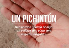 Chilean Slang: Un Pichintún Unusual Words, Weird Words, New Words, More Than Words, Some Words, Idioms Words, Spanish Idioms, Polish Words, Latin Language