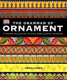 The Grammar of Ornament by Owen Jones