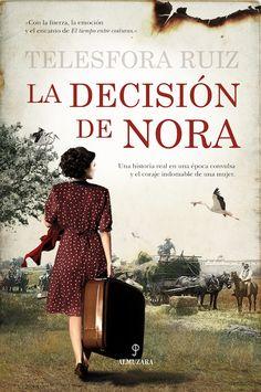 La decisión de Nora es una extraordinaria novela basada en hechos reales, que refleja de manera veraz lo vivido por muchos españoles a mediados del pa...