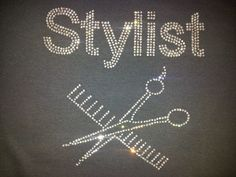 Stylist / hairdresser / salon  Rhinestone bling shirt Blingitallover@gmail.com www.facebook.com/Blingitallover