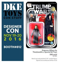 Empress Hillary 3 3/4 inch Bootleg Action Figure - Designer Con 2016 Exclusive available through DKE Toys