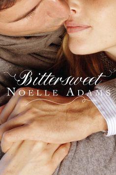 Bittersweet by Noelle Adams