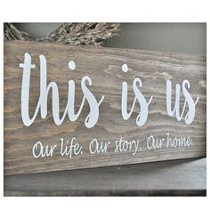 """This is Us"" Painted Wood Sign 