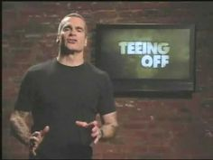 Henry Rollins - not as much energy as Iggy. heh. Spoken word and The Rollins Band.