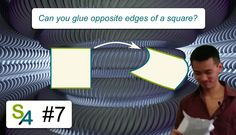Can you glue opposite edges of a square? Science4All #7