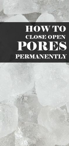 Keeping skin clean, moisturized and protected is the only way that can help you close open pores permanently. To reduce and get rid of big pores size on face there are natural treatments like ice, vinegar, sugar, lemon, baking soda etc. These home remedies provide flexibility and a tightening effect that slowly helps to seal the big pores.