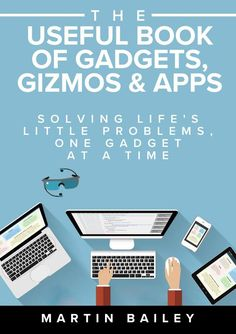 The Useful Book of Gadgets, Gizmos and Apps - AUTHORSdb: Author Database, Books…