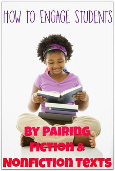 How to Engage Students by Pairing Fiction and Nonfiction Texts - step by step with student examples and a freebie!