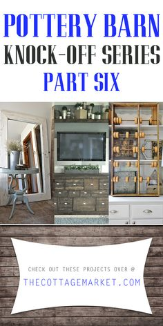 Pottery Barn Knock-off Series Six - The Cottage Market #PotteryBarn, #PotteryBarnDIY, #PotteryBarnDIYProjects