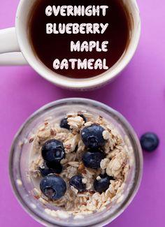 Overnight Blueberry Maple Oatmeal | Brooklyn Farm Girl