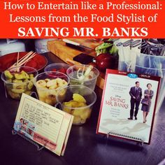 Wow your guests with these entertaining tips from the Saving Mr. Banks food stylist #Disney #party