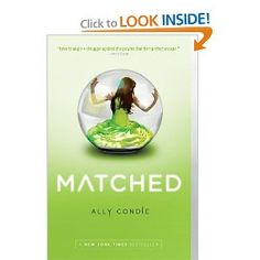 Matched by Ally Condie-1st book in the series