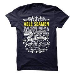I am an Able Seamen - #shirt for women #shirt prints. OBTAIN => https://www.sunfrog.com/LifeStyle/I-am-an-Able-Seamen-18767989-Guys.html?id=60505