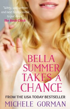 Bella Summer Takes a Chance - Kindle edition by Michele Gorman. Literature & Fiction Kindle eBooks @ Amazon.com.