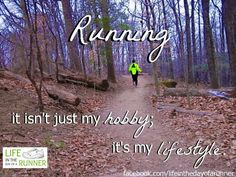 Running isn't just a hobby it's a way of life. Eating healthy is a way of life too I Love To Run, Run Like A Girl, Just Run, Girls Be Like, Just Do It, Keep Running, How To Start Running, Running Man, Trail Running