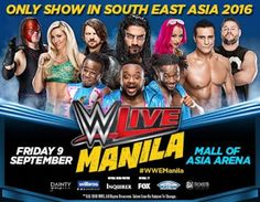 After 7 years! WWE Live in Manila on September 9, 2016