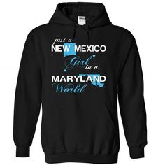 (NMJustXanh001) Just A New Mexico Girl In A Maryland World T-Shirts, Hoodies (39$ ==► Order Here!)