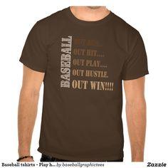 Baseball tshirts - Play hard and WIN!