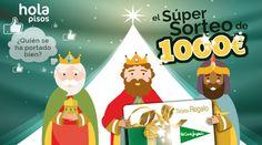 ¿Te has portado bien? Los Reyes Magos de Hola Pisos quieren premiarte
