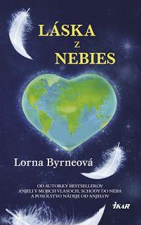 Book,thought,dream: Lorna Byrneová : Láska z nebies