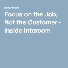 Focus on the Job, Not the Customer (persony nejsou vhodné pro každou situaci)