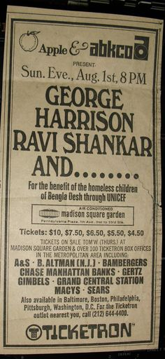 The Concert for Bangladesh ad, organized by George Harrison & Ravi Shankar, Sunday, August 1, 1971, at NYC's Madison Square Garden.
