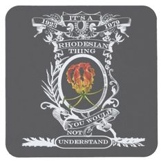 Shop Coaster Rhodesian Thing created by Linga_Longa. Grillin And Chillin, Two's Company, Zimbabwe, Old Boys, The Good Old Days, Recipe Sayings, Funny Animals, Stuff To Do, Coasters