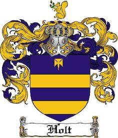 Holt Family Crest / Coat of Arms from www.4crests.com