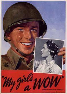 """My girl's a WOW""  Woman Ordnance Worker.  -- WWII propaganda poster (USA), 1943.  Artist: Adolph Treidler."