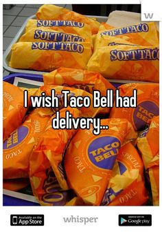 I wish Taco Bell had delivery... locos Doritos tacos...w/ stoopid likkid!!! I'm telling y'all that stuff is a drug!!!!