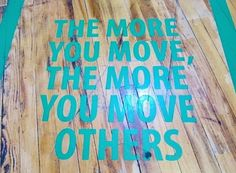 The more you move, the more you move others.