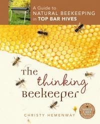 Currently reading: The Thinking Beekeeper: A Guide to Natural Beekeeping in Top Bar Hives: Christy Hemenway. Langstroth Hive, Top Bar Hive, Backyard Beekeeping, Beekeeping Books, Bee Do, Mother Earth News, Save The Bees, Bee Happy, Bees Knees