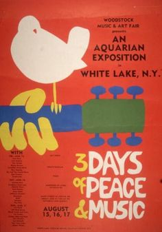 1969:  Promotional poster for the 1969 Woodstock Music and Arts Fair in Bethel, New York. A white dove sits on a guitar handle above the tagline, '3 DAYS of PEACE & MUSIC.' A schedule with the names of the performers, including Joan Baez, Grateful Dead, Janis Joplin, Jefferson Airplane and Jimi Hendrix appears on the bottom left hand side.