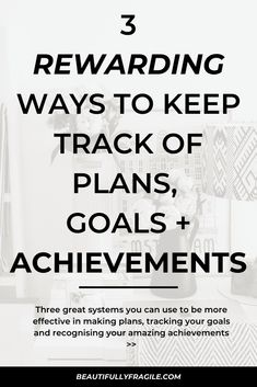 These 3 rewarding ways to keep track of plans, goals + achievements will help you be more organised and productive, grow your positive habits and build a more resilient mindset for Self Development, Personal Development, Naming Your Business, Building Quotes, Habits Of Successful People, Keep Track, Achieving Goals, Personal Goals, Read Later