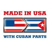 Made in the USA with Cuban parts