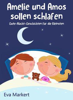 """Leseproben für kleine Schmökerratten: """"Amelie und Amos sollen schlafen. Gute-Nacht-Gesch..."""