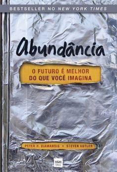 Baixar Livro Abundancia - Peter H Diamandis em PDF, ePub e Mobi ou ler online