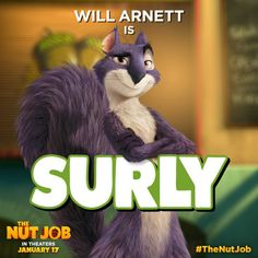 Will Arnett plays Surly in He's the brains behind this nutty heist. Watch the master at work on January Movies To Watch, Good Movies, Awesome Movies, Quiz Names, Heroes Wiki, The Nut Job, Describing Characters, Will Arnett, Tv Tropes