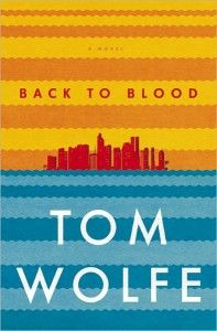 I like to think that If Dickens were a century novelist, he would be writing like Tom Wolfe. Back to Blood skewers every segment of Miami society in this rollicking (even offensive) romp! Book Cover Design, Book Design, Reading Lists, Book Lists, New Books, Books To Read, Book Expo, Tom Wolfe, City Library