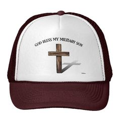 GOD BLESS MY MILITARY SON with rugged cross Trucker Hat    *This design is available on t-shirts, hats, mugs, buttons, key chains and much more*    Please check out our others designs at: www.zazzle.com/TsForJesus*