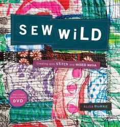 Sew Wild liberates you! Enjoy unlimited freedom to color, pattern, andcustomize your own fabric with fun, spectacular results. Get wild withprinting, painting, drawing, stenciling, and other surface design methods andunique materials such as plastic bags, photographs, and cardboard. Dive into12 simple sewing projects to make colorful, wearable, and hip designs,including a stunning wall quilt, adorable hats for kids or adults, a prettywreath, cuff bracelets #FabricShears Scrap Fabric Projects, Easy Sewing Projects, Fabric Scraps, Sewing Ideas, Sewing Crafts, Sewing Art, Sewing Blogs, Sewing Tips, Fun Projects
